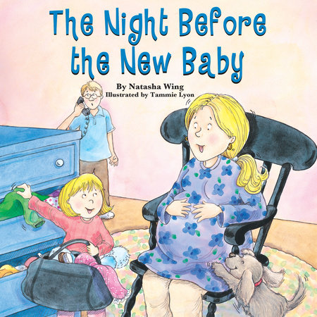 The Night Before the New Baby by Natasha Wing