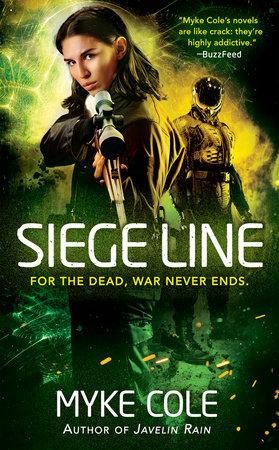 Siege Line by Myke Cole
