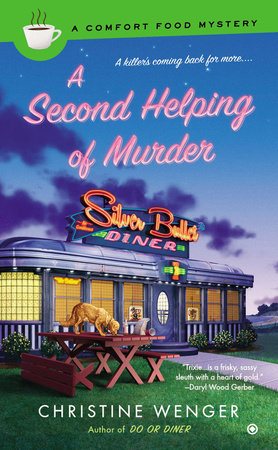 A Second Helping of Murder by Christine Wenger