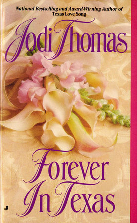 Forever in Texas by Jodi Thomas