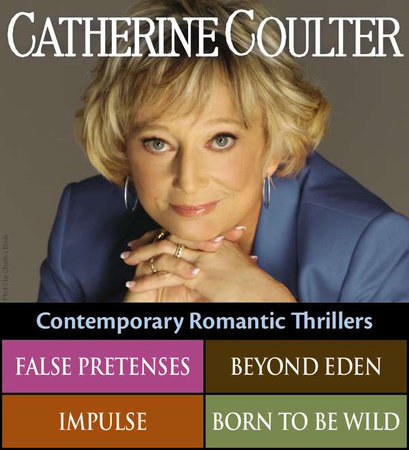 Catherine Coulter's Contemporary Romantic Thrillers by Catherine Coulter