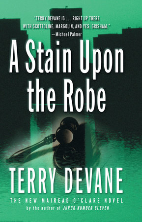 A Stain Upon The Robe by Terry Devane