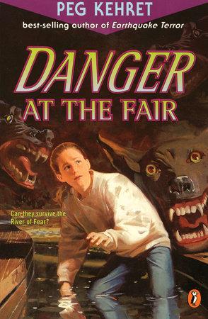 Danger at the Fair by Peg Kehret
