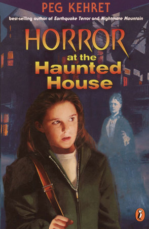 Horror at the Haunted House by Peg Kehret