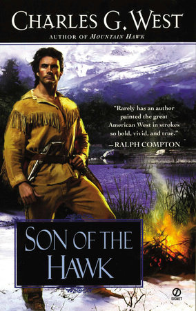 Son of the Hawk by Charles G. West