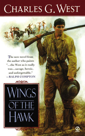 Wings of the Hawk by Charles G. West