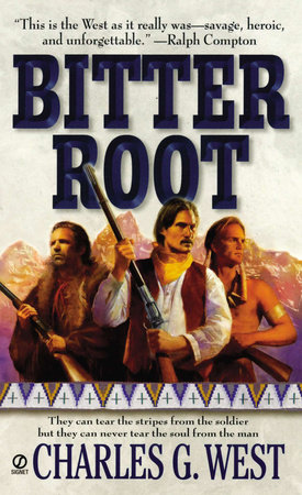 Bitterroot by Charles G. West