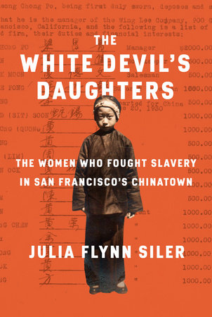 The White Devil's Daughters by Julia Flynn Siler | PenguinRandomHouse com:  Books