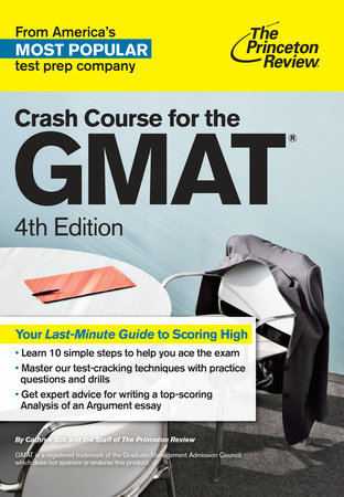 Crash Course for the GMAT, 4th Edition by The Princeton Review