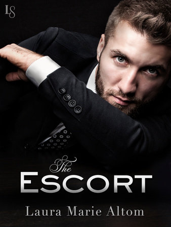 The Escort by Laura Marie Altom