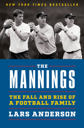 The Mannings by Lars Anderson