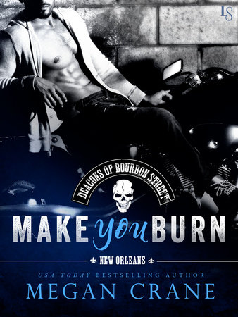 Make You Burn by Megan Crane