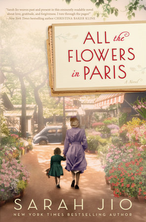 All the Flowers in Paris by Sarah Jio