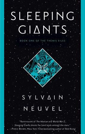 Sleeping Giants by Sylvain Neuvel