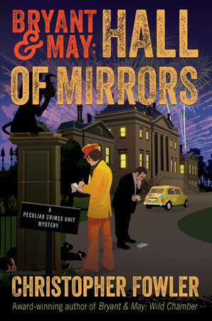 Bryant & May: Hall of Mirrors by Christopher Fowler