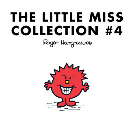 The Little Miss Collection #4 by Roger Hargreaves