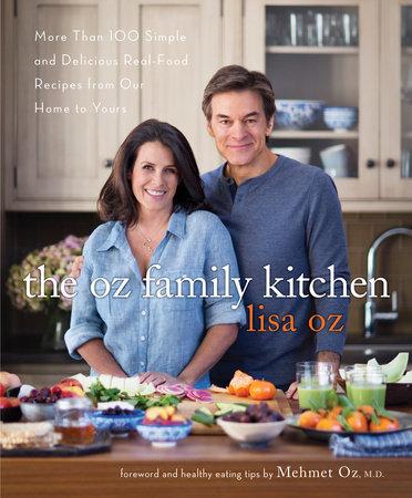 The Oz Family Kitchen by Lisa Oz