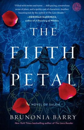 The Fifth Petal by Brunonia Barry   PenguinRandomHouse com