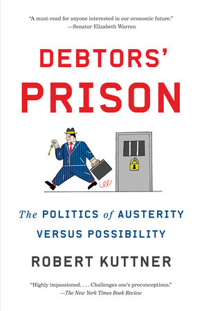 Debtors' Prison by Robert Kuttner