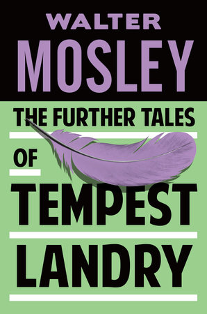 The Further Tales of Tempest Landry by Walter Mosley