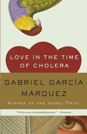 Love in the Time of Cholera by Gabriel García Márquez |  PenguinRandomHouse com: Books