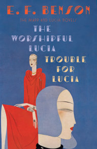 The Worshipful Lucia & Trouble for Lucia