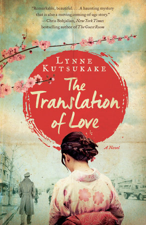 The Translation of Love by Lynne Kutsukake