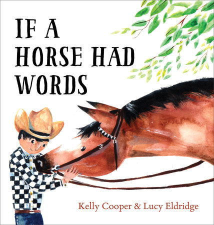 If a Horse Had Words by Kelly Cooper | PenguinRandomHouse com: Books