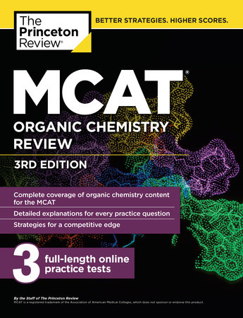 MCAT Organic Chemistry Review, 3rd Edition by The Princeton Review