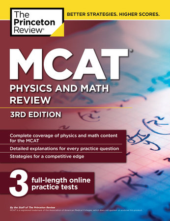MCAT Physics and Math Review, 3rd Edition by The Princeton Review