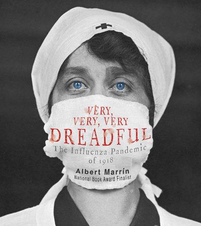 Very, Very, Very Dreadful by Albert Marrin