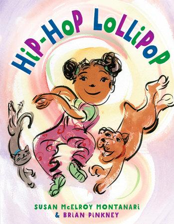 Hip-Hop Lollipop by Susan Montanari