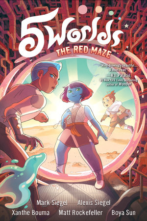 5 Worlds Book 3: The Red Maze by Mark Siegel and Alexis Siegel