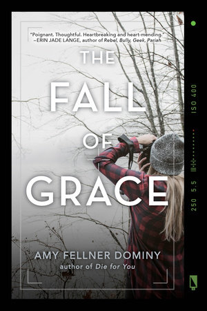 The Fall of Grace by Amy Fellner Dominy