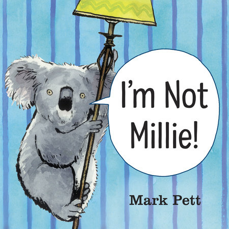 I'm Not Millie! by Mark Pett