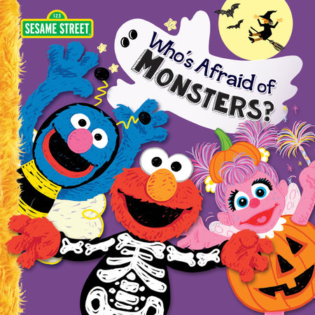 Who's Afraid of Monsters? (Sesame Street) by Mary Tillworth