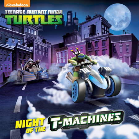 Night of the T-Machines (Teenage Mutant Ninja Turtles) by Matthew Gilbert