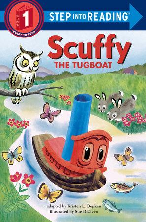 Scuffy the Tugboat by Kristen L. Depken