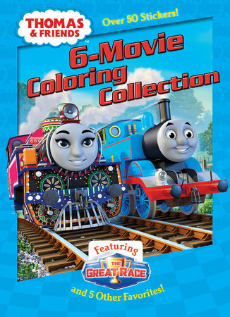 Thomas Friends 6 Movie Coloring Collection Thomas Friends By Golden Books Penguinrandomhouse Com Books