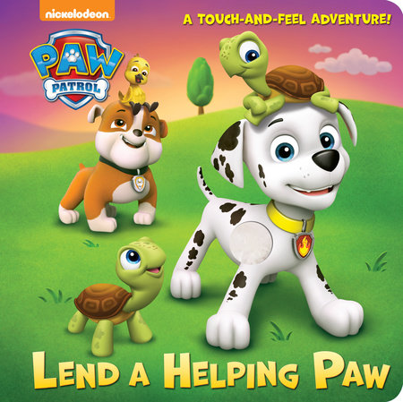 Lend a Helping Paw (PAW Patrol) by Random House