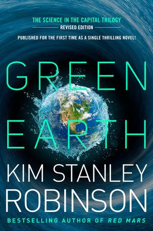 Green Earth by Kim Stanley Robinson