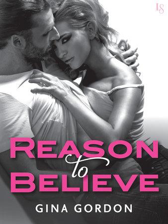 Reason to Believe by Gina Gordon