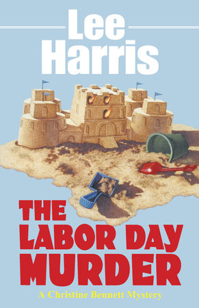 The Labor Day Murder by Lee Harris