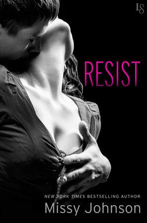Resist by Missy Johnson