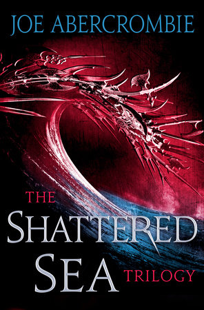 The Shattered Sea Series 3-Book Bundle by Joe Abercrombie
