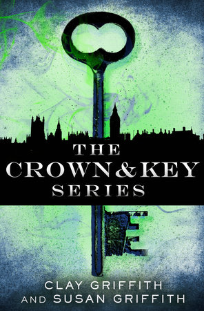 The Crown & Key Series 3-Book Bundle by Clay Griffith and Susan Griffith
