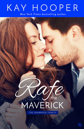 Rafe, the Maverick by Kay Hooper