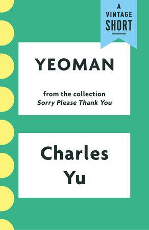 Yeoman by Charles Yu