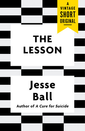 The Lesson by Jesse Ball