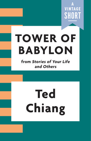 Tower of Babylon by Ted Chiang